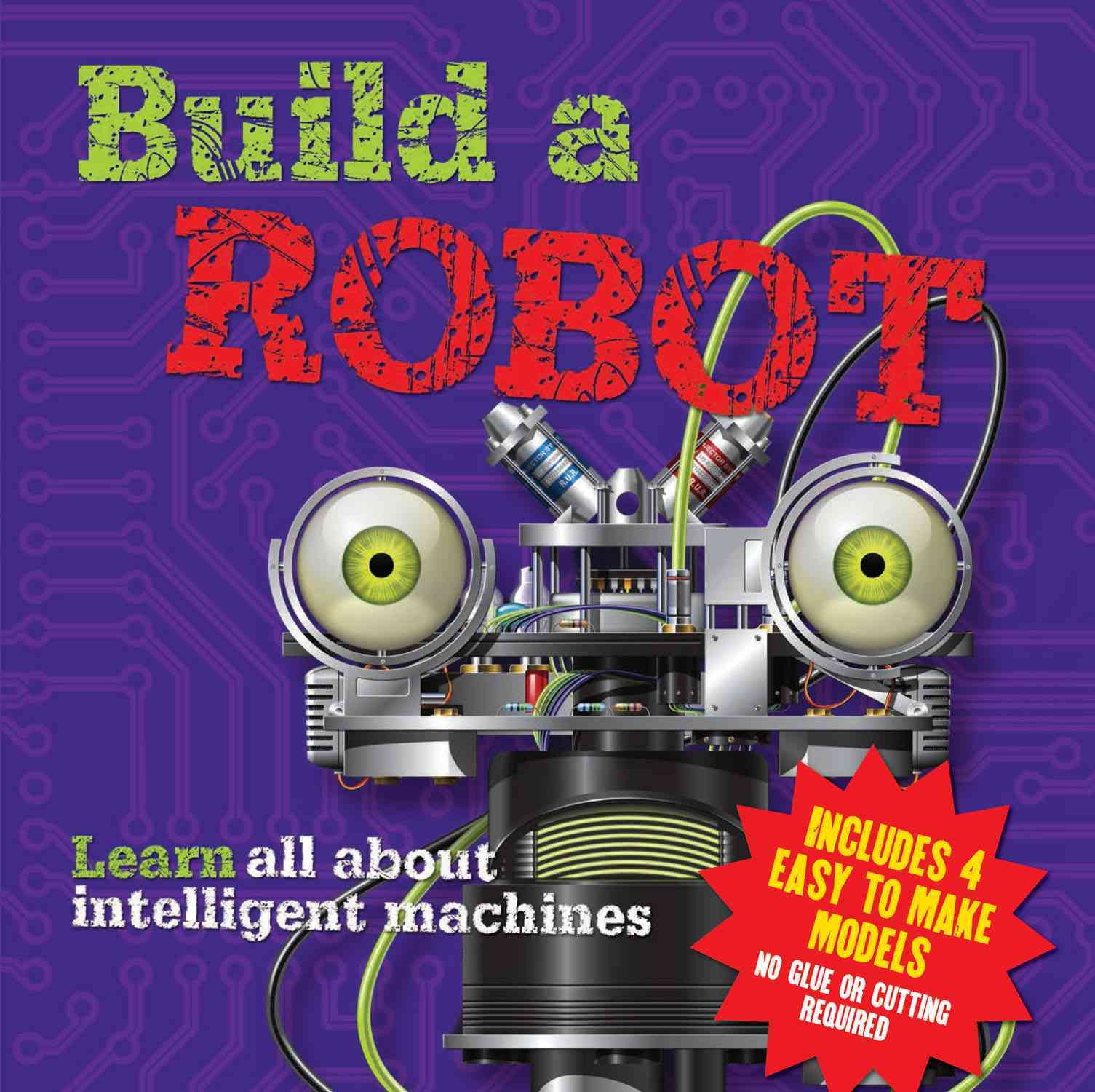 Build a Robot By Arcturus Publishing (COR)